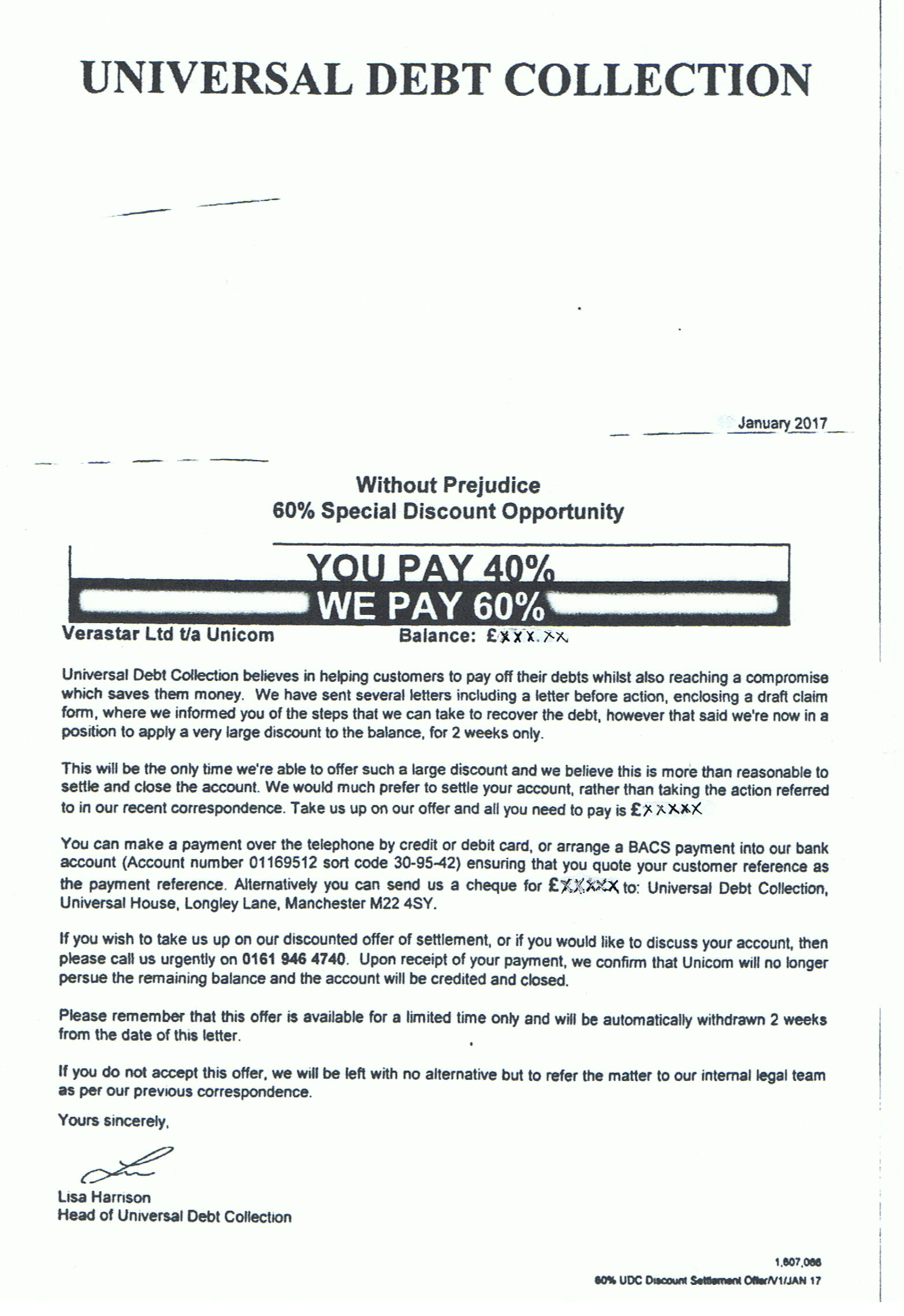 unicom complaints it is worth noting here that universal debt collection is not an external licensed debt collection agency it is simply the that verastar have